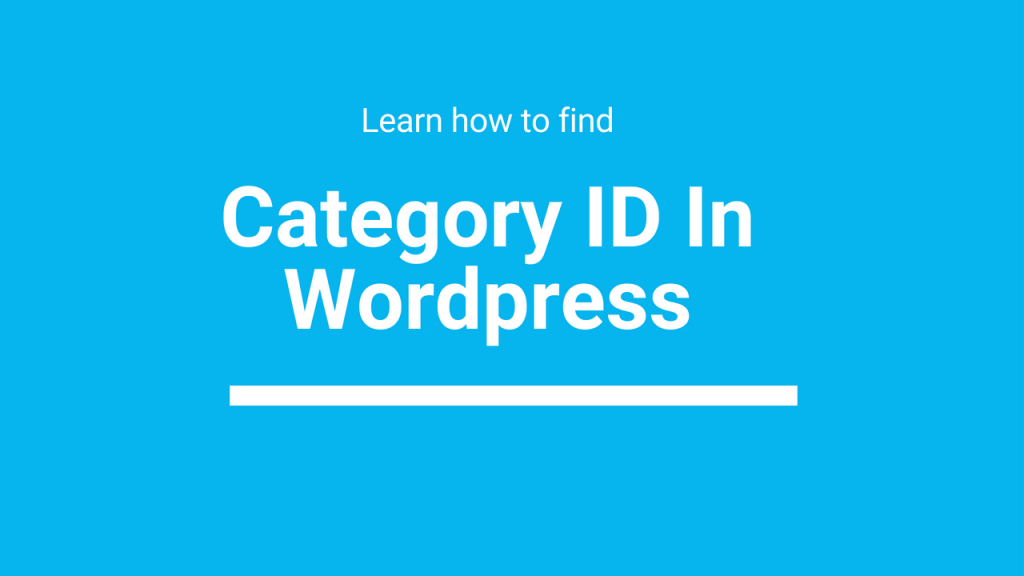 how to find category id in wordpress